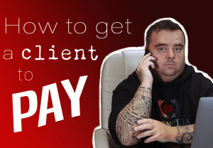 How To Get A Client To Pay