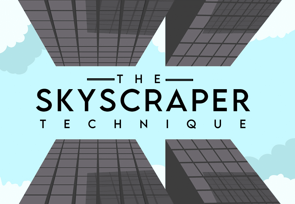 Skyscraper Technique: How To Create Content That Attracts Backlinks